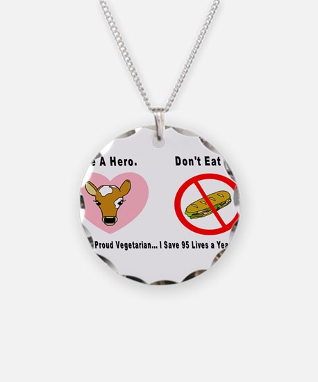 3-Be a Hero.png Necklace