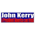 John Kerry - Trust Bumper Sticker