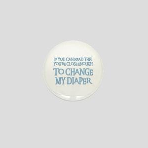 CHANGE MY DIAPER Mini Button