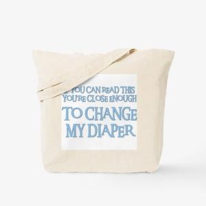 CHANGE MY DIAPER Tote Bag