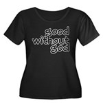 Good Without God Women's Plus Size Scoop Neck Dark