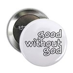 "Good Without God 2.25"" Button (10 pack)"