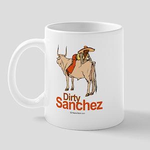 Dirty Sanchez -  Mug