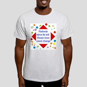 Madness Toll Ash Grey T-Shirt