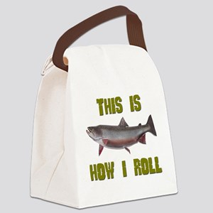 FIN-this is how I roll trout Canvas Lunch Bag