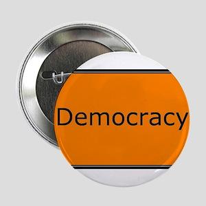 "Democracy 2.25"" Button"
