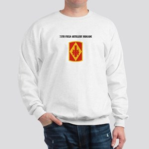 SSI - 75th Field Artillery Brigade with Text Sweat