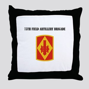 SSI - 75th Field Artillery Brigade with Text Throw