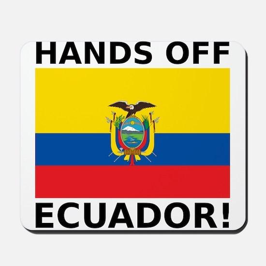 Hands off Ecuador! Mousepad