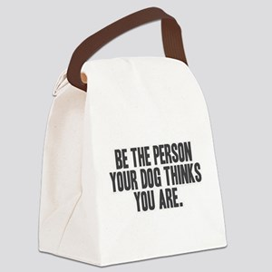 Be the Person Canvas Lunch Bag