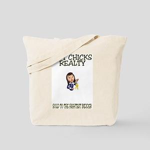 Hot Chicks Realty Tote Bag