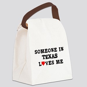 Someone in Texas Canvas Lunch Bag