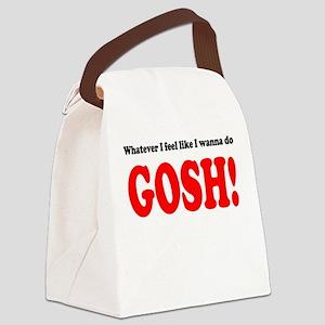"""Whatever I feel... GOSH!"" Canvas Lunch Bag"