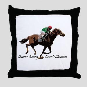 Quintis Racing Dawns Cherokee Throw Pillow