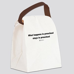 What happens in preschool - Canvas Lunch Bag