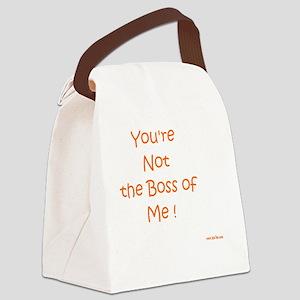 Not My Boss Canvas Lunch Bag
