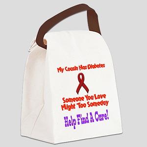 Cousin has diabetes Canvas Lunch Bag