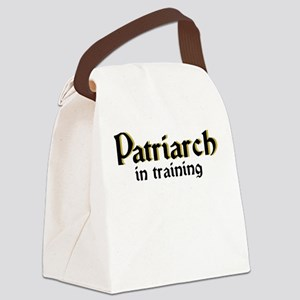 Patriarch in training Canvas Lunch Bag