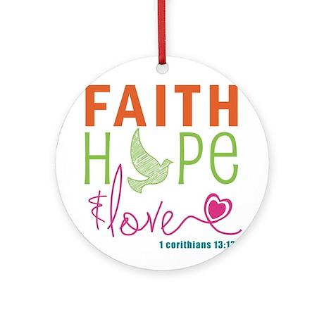 Faith Hope & Love Ornament (Round)