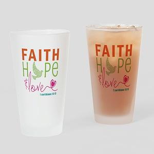 Faith Hope & Love Drinking Glass