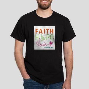 Faith Hope & Love Dark T-Shirt