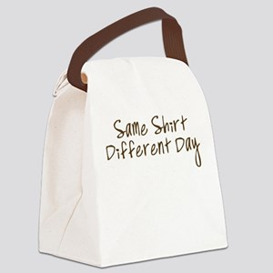 Same Shirt Different Day Canvas Lunch Bag