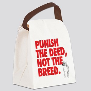 Punish the Deed, Not the Bree Canvas Lunch Bag