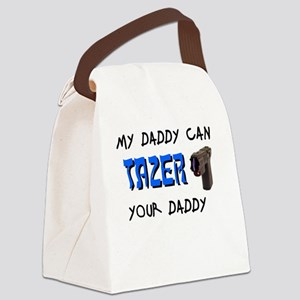 Tazer your Daddy Canvas Lunch Bag
