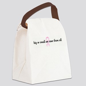 big or small we save them all Canvas Lunch Bag