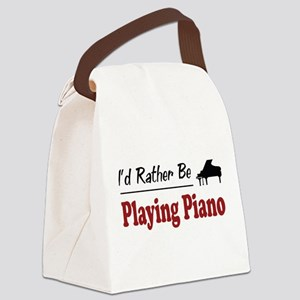 Rather Be Playing Piano Canvas Lunch Bag