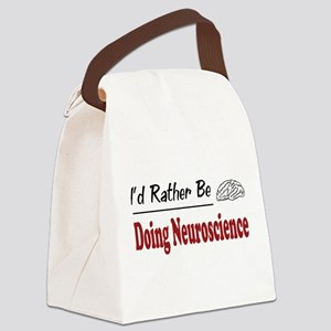 Rather Be Doing Neuroscience Canvas Lunch Bag