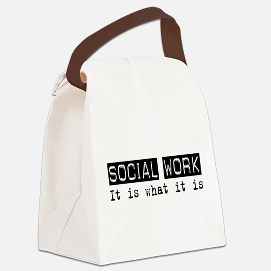 Social Work Is Canvas Lunch Bag