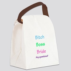 Bitch Boss Bride, Any Questions? Canvas Lunch Bag