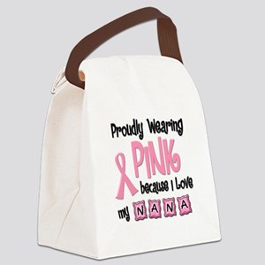 Proudly Wearing Pink 2 (Nana) Canvas Lunch Bag