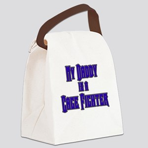 My Daddy is a Cage Fighter Canvas Lunch Bag