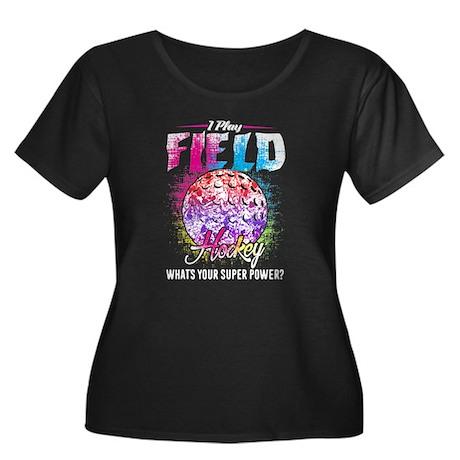 I Play Field Hockey Shirts Plus Size T-Shirt