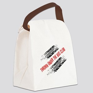 Thrown Under the Bus Club Canvas Lunch Bag