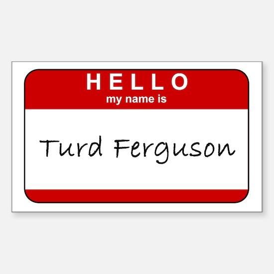Turd Ferguson Rectangle Decal