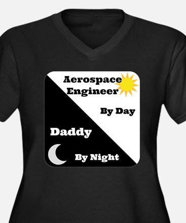Aerospace Engineer by day, Daddy by night Women's