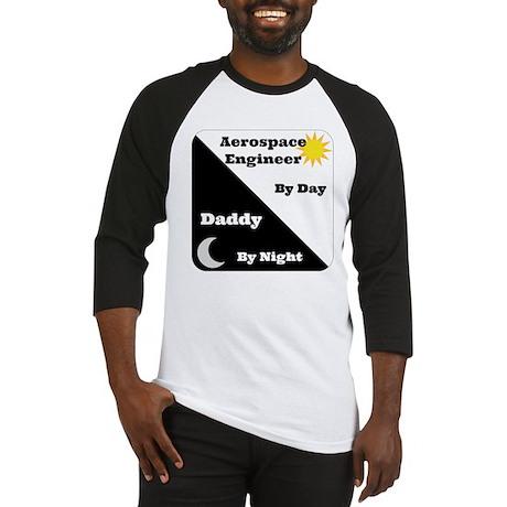 Aerospace Engineer by day, Daddy by night Baseball