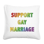 SUPPORT_GAY_MARRIAGE_1 Square Canvas Pillow