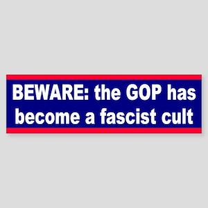 fascist cult... Bumper Sticker