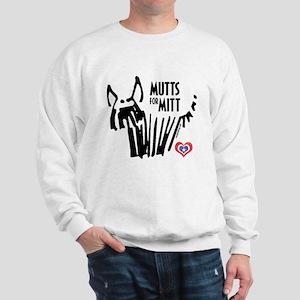 Mutts for Mitt by VampireDog.com Sweatshirt