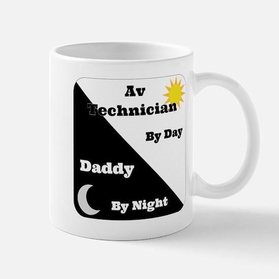 AV Technician by day Daddy by night Mug