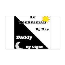 AV Technician by day Daddy by night Wall Decal