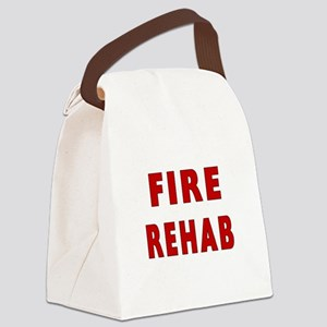 fire rehab sign Canvas Lunch Bag