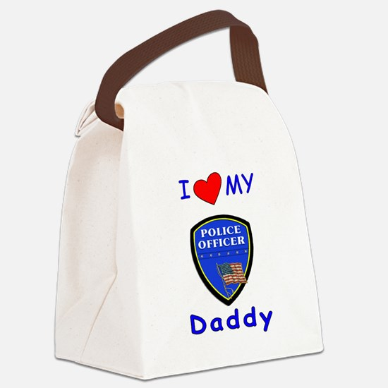 i love my police daddy.png Canvas Lunch Bag
