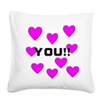 you Square Canvas Pillow