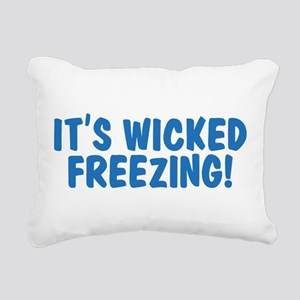 ITS-WICKED-FREEZING Rectangular Canvas Pillow