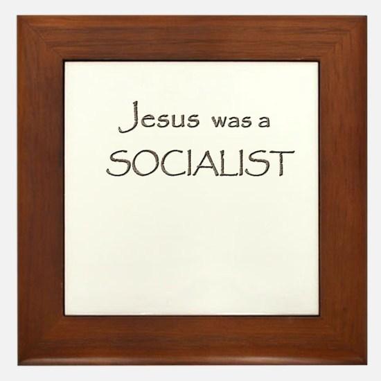 Jesus was a Socialist Framed Tile